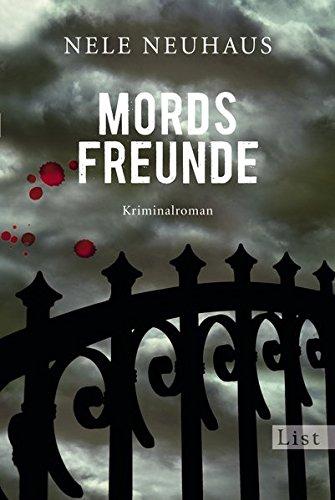 Mordsfreunde: Der zweite Fall für Bodenstein und Kirchhoff