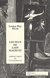 Les yeux de Lady McBeth