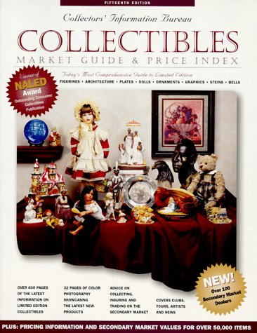 Collectibles Market Guide & Price Index: Limited Edition : Plates, Figurines, Architecture, Bells, Graphics, Ornaments Dolls, Steins (Collectibles Market Guide and Price Index)