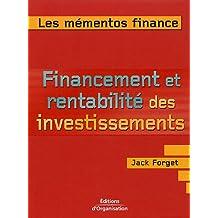Financement et rentabilité des investissements : Maximiser les revenus des investissements