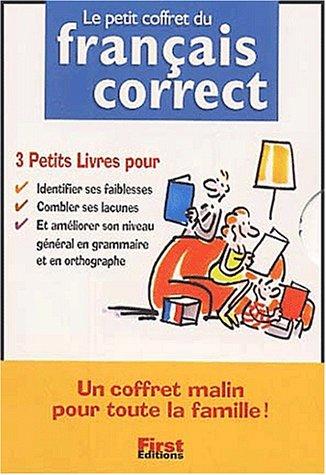 Le petit coffret du français correct Coffret 3 volumes : Volume 1, La conjugaison correcte. Volume 2, Le français correct. Volume 3, Les tests du français correct
