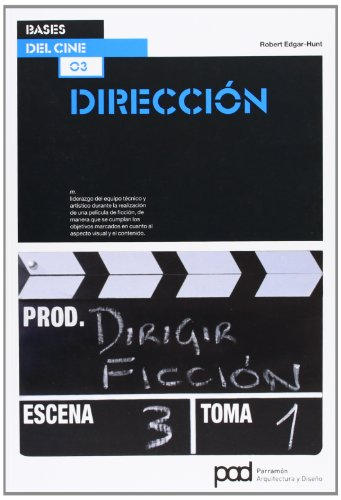 DIRECCION (Bases del cine) por Robert Edgar-Hunt