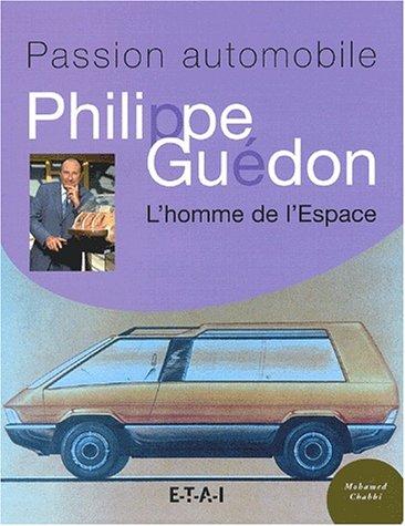 Philippe Guédon. L'homme de l'Espace par Mohamed Chabbi