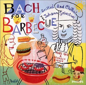 Bach for Barbecue (Bar-b-ques)