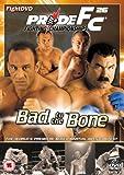 Pride 26 - Bad To The Bone [UK Import]