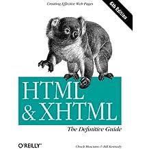 HTML & XHTML: The Definitive Guide 6e by Chuck Musciano (2006-10-27)