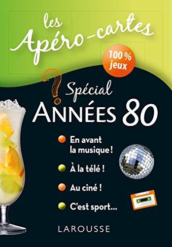 Apéro-cartes spécial Années 80