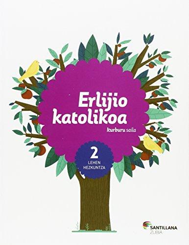 ERLIJIO KATOLIKA ITURBURU SAILA 2 LEH - 9788498947977