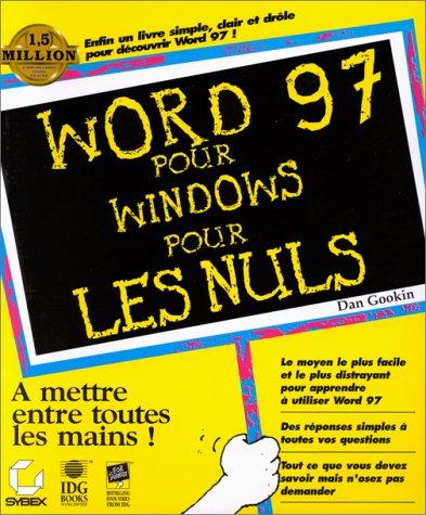 Word 97 pour Windows pour les nuls par Dan Gookin