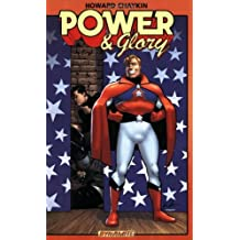 Power and Glory by Howard Chaykin (2009-11-10)