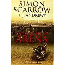 Sangre en la arena de Simon Scarrow (13 jun 2014) Tapa blanda