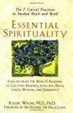 Essential Spirituality: The 7 Central Practices to Awaken Heart and Mind (General Self-Help) by Roger Walsh (6-Oct-2000) Paperback