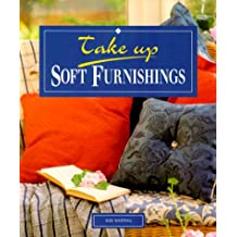 Soft Furnishings (Take Up)