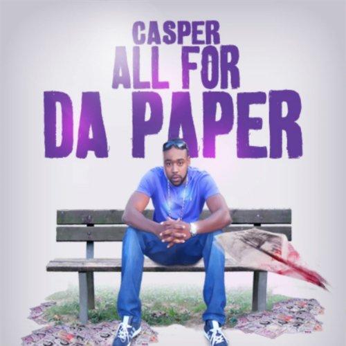 All 4 Da Paper [Explicit]