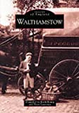 Walthamstow (Archive Photographs)