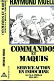 Commandos et maquis : Service action en Indochine, GCMA Tonkin, 1951-1954