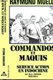 Commandos et maquis - Service action en Indochine, GCMA Tonkin, 1951-1954