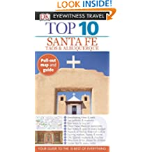 Top 10 Santa Fe (Eyewitness Top 10 Travel Guide)
