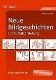 Neue Bildgeschichten zur Aufsatzerziehung, Jahrgangsstufen 3/4