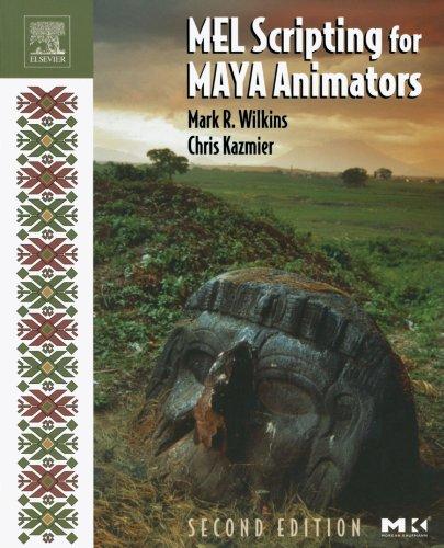 MEL Scripting for Maya Animators (The Morgan Kaufmann Series in Computer Graphics)