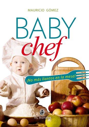 Baby Chef por Mauricio Gómez