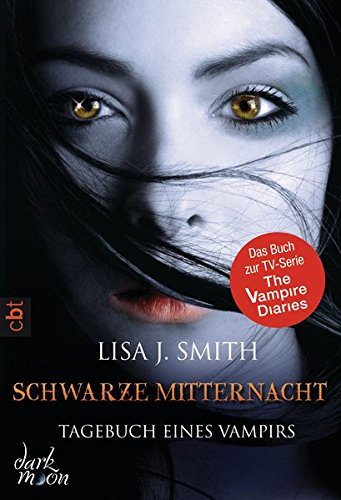Tagebuch eines Vampirs - Schwarze Mitternacht (Die Tagebuch eines Vampirs-Reihe, Band 7)