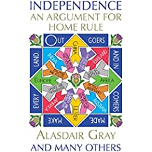 Independence: An Argument for Home Rule