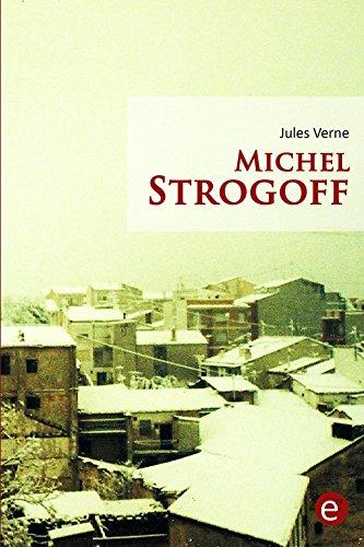 Michel Strogoff: (annoté)