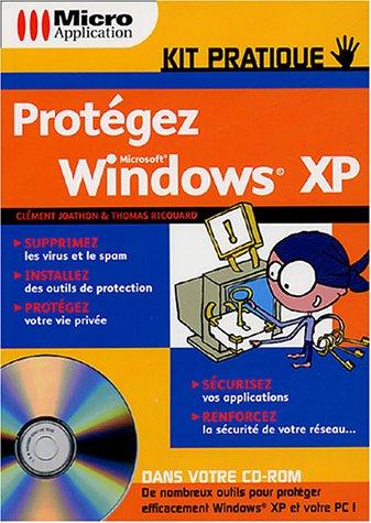 Protégez Windows XP (1Cédérom)