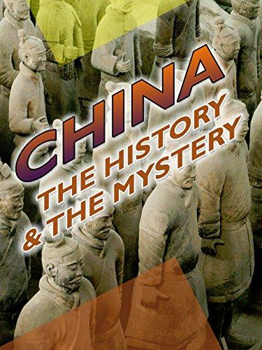 china-the-history-the-mystery