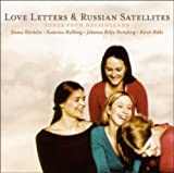 Love Letters & Russian Satellites