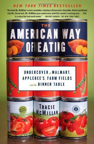 the-american-way-of-eating-undercover-at-walmart-applebees-farm-fields-and-the-dinner-table-by-mcmil