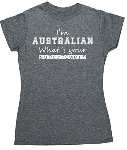 hippowarehouse-im-australian-whats-your-superpower-womens-fitted-short-sleeve-t-shirt