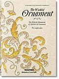 The World Of Ornament - Edición Bilingüe (Bibliotheca Universalis)