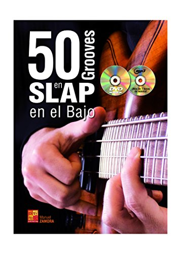 50 grooves en slap en el bajo - 1 Libro + 1 CD + 1 DVD por Manuel Zamora