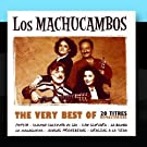 The Very Best Of Los Machucambos