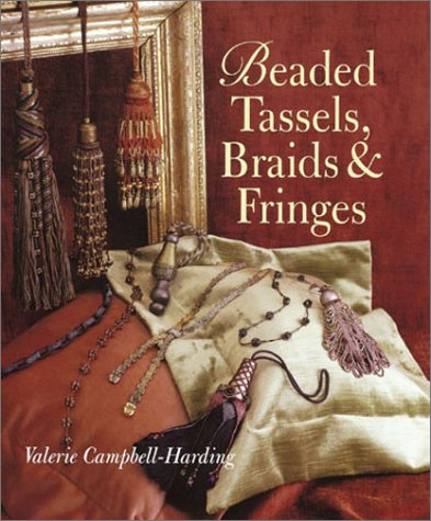 Beaded Tassels, Braids & Fringes