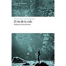 El río de la vida (Libros del Asteroide)