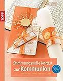 Stimmungsvolle Karten zur Kommunion: Einladungs-, Menü- und Tischkarten