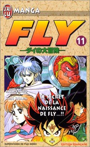 Fly, tome 11 : Le Secret de la naissance...