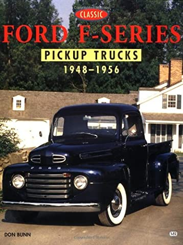 Classic Ford F-Series Pickup Trucks, 1948-1956 (Pickup Color History)
