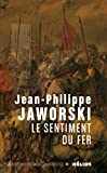 Telecharger Livres Le Sentiment du fer (PDF,EPUB,MOBI) gratuits en Francaise