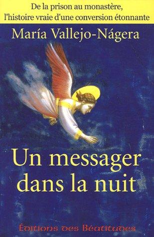 Un messager dans la nuit