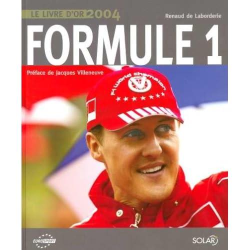 Formule 1 : Le livre d'or 2004