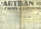 L'ARTISAN D'AUNIS ET SAINTONGE N°7, DECEMBRE 1938. CORDONNIERS ATTENTION ! / ELECTIONS A LA CHAMBRE DES METIERS DES DEUX-SEVRES / COTISATION 1939 / TARIFS POSTAUX ET TELEPHONIQUES / ......