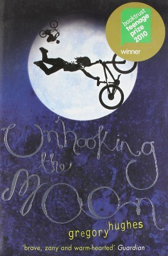Unhooking the Moon by Hughes, Gregory (2010) Paperback