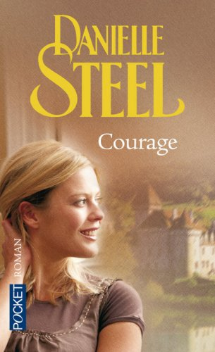 Courage par Danielle Steel