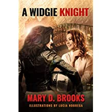 A Widgie Knight (Intertwined Souls In Between Series Book 2)