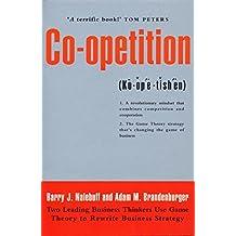 Co-Opetition by Adam M Brandenburger (1997-09-15)