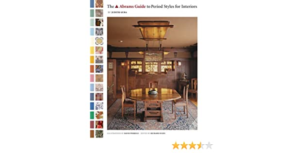 Abrams Guide To Period Styles For Int Amazoncouk Judith Gura 9780810959149 Books